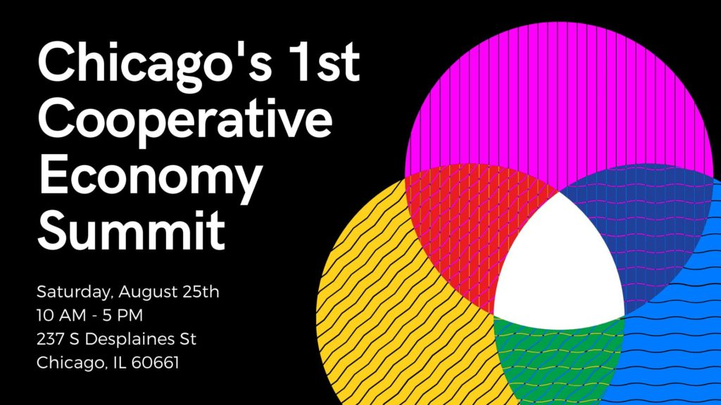 header image of Chicago's 1st Cooperative Economy Summit with date of the summit (August 25, 2018) and an image within of interlinking circles